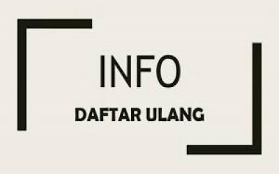 INFORMASI PELAKSANAAN DAFTAR ULANG PENERIMAAN PESERTA DIDIK BARU (PPDB) ONLINE